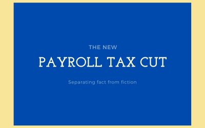 Truth and Fiction About the Trump Payroll Tax Cuts For Redding Taxpayers